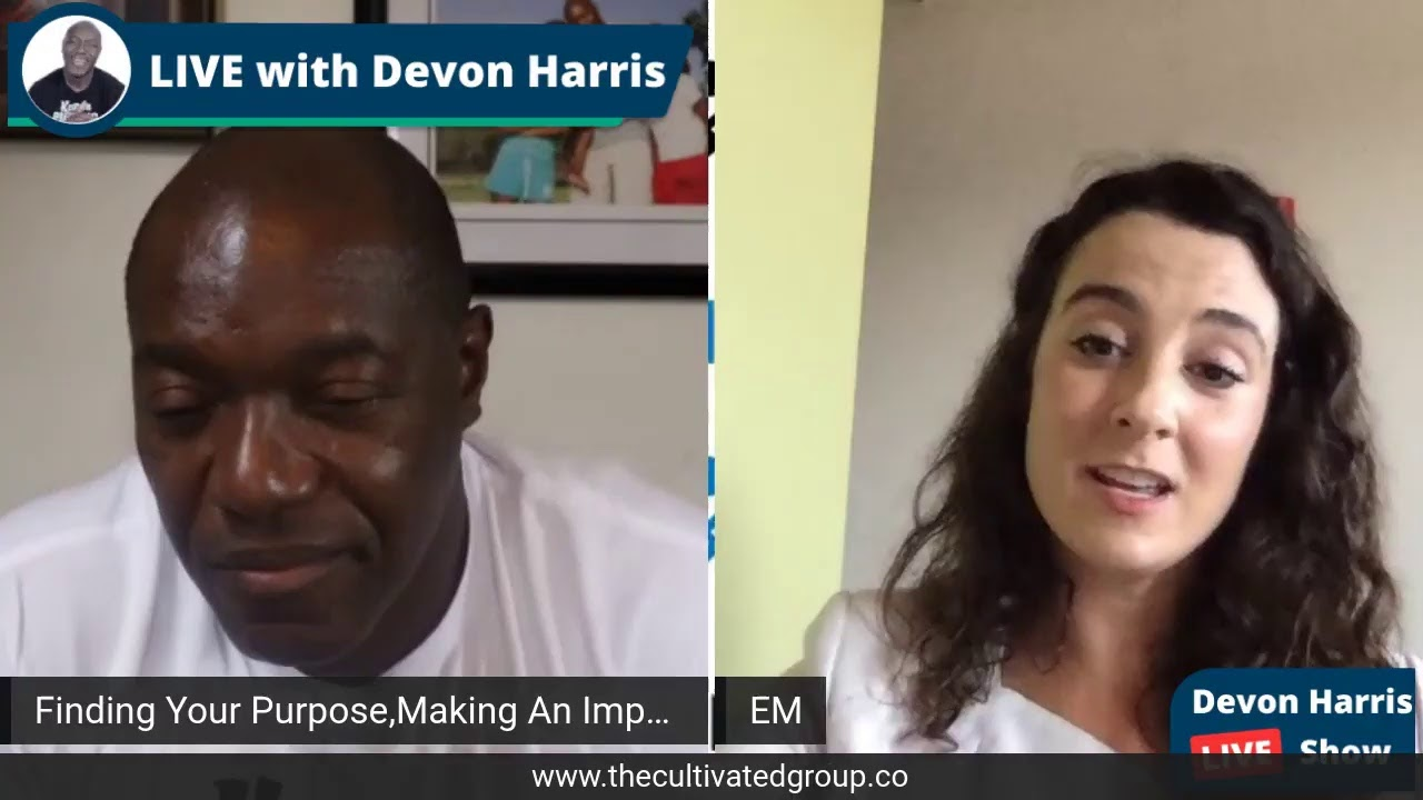 Finding Your Purpose. Making An Impact with Devon Harris