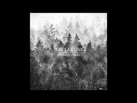 Suis La Lune - Distance/Closure [EP] (2015)