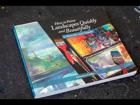 (book flip) How to Paint Landscapes Quickly and Beautifully in Watercolor and Gouache