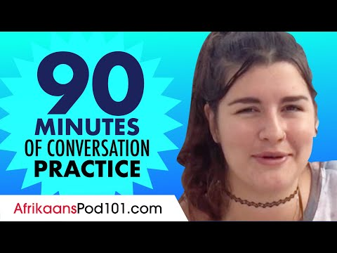 90 Minutes of Afrikaans Conversation Practice - Improve Speaking Skills