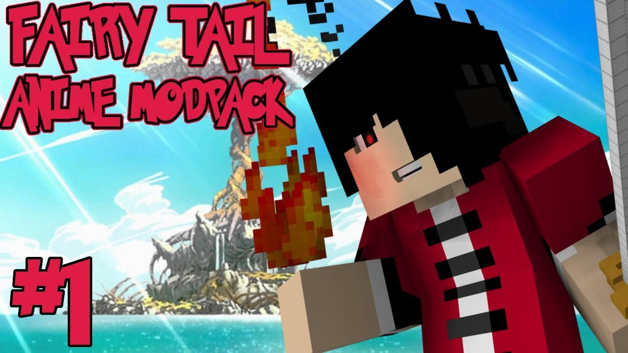 A NEW ADVENTURE! || Fairy Tail Anime Modpack Episode 1