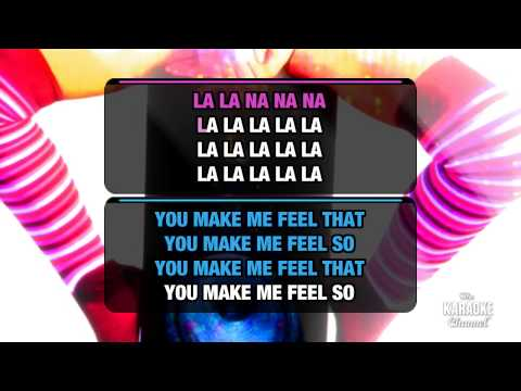 "You Make Me Feel in the Style of ""Cobra Starship"" with lyrics (no lead vocal)"