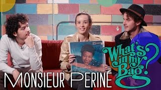 Monsieur Periné - What's In My Bag?