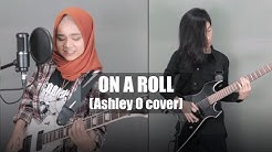 Ashley O - On A Roll (Rock Metal Cover)