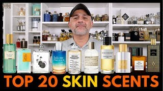 Top 20 Skin Scents Fragrances | Favorite Skin Scents Ranked From Least Skin Scent To Most Skin Scent