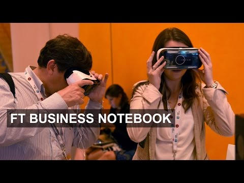 Virtual reality at Consumer Electronics Show | FT Business Notebook
