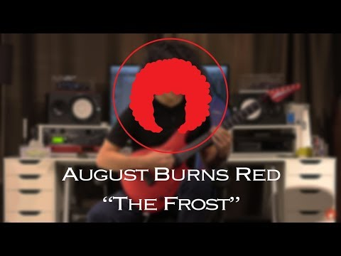 August Burns Red - The Frost (Guitar Cover...