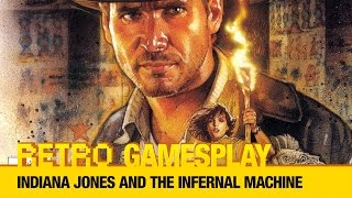 Retro GamesPlay: Indiana Jones and the Infernal Machine