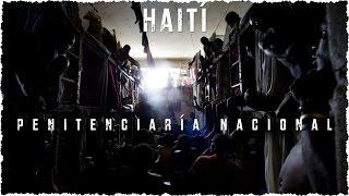 Cárceles por dentro: Haití