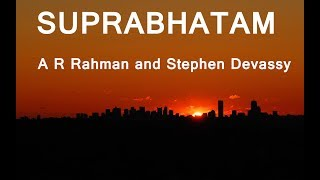 suprabatham-by-a-r-rahman-and-stephen-devassy-with-lyrics