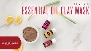 DIY Essential Oil Clay Mask | Young Living Essential Oils