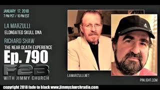 Ep. 790 FADE to BLACK w/ LA Marzulli, Rick Shaw : Peru Elongated Skull DNA, NDE : LIVE
