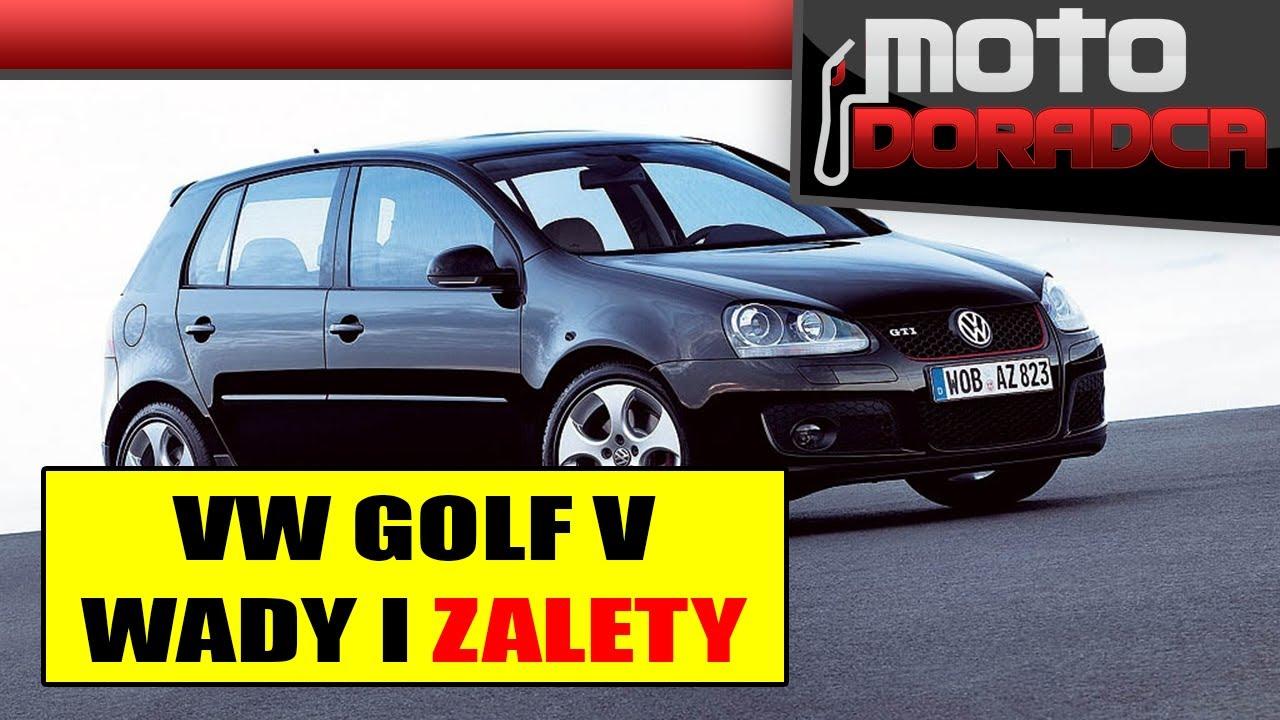 Volkswagen Golf V WADY I ZALETY #MOTODORADCA