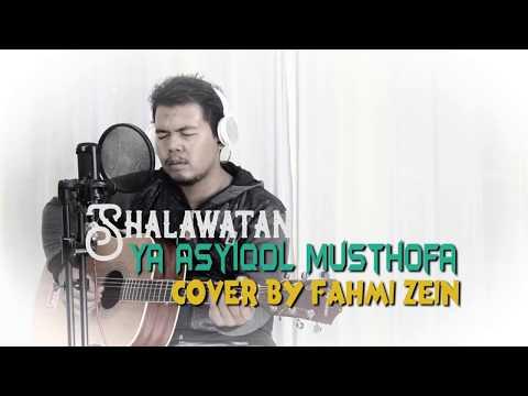 Shalawatan merdu - FAHMI ZEIN (YA'ASYIQAL MUSTHOFA) cover