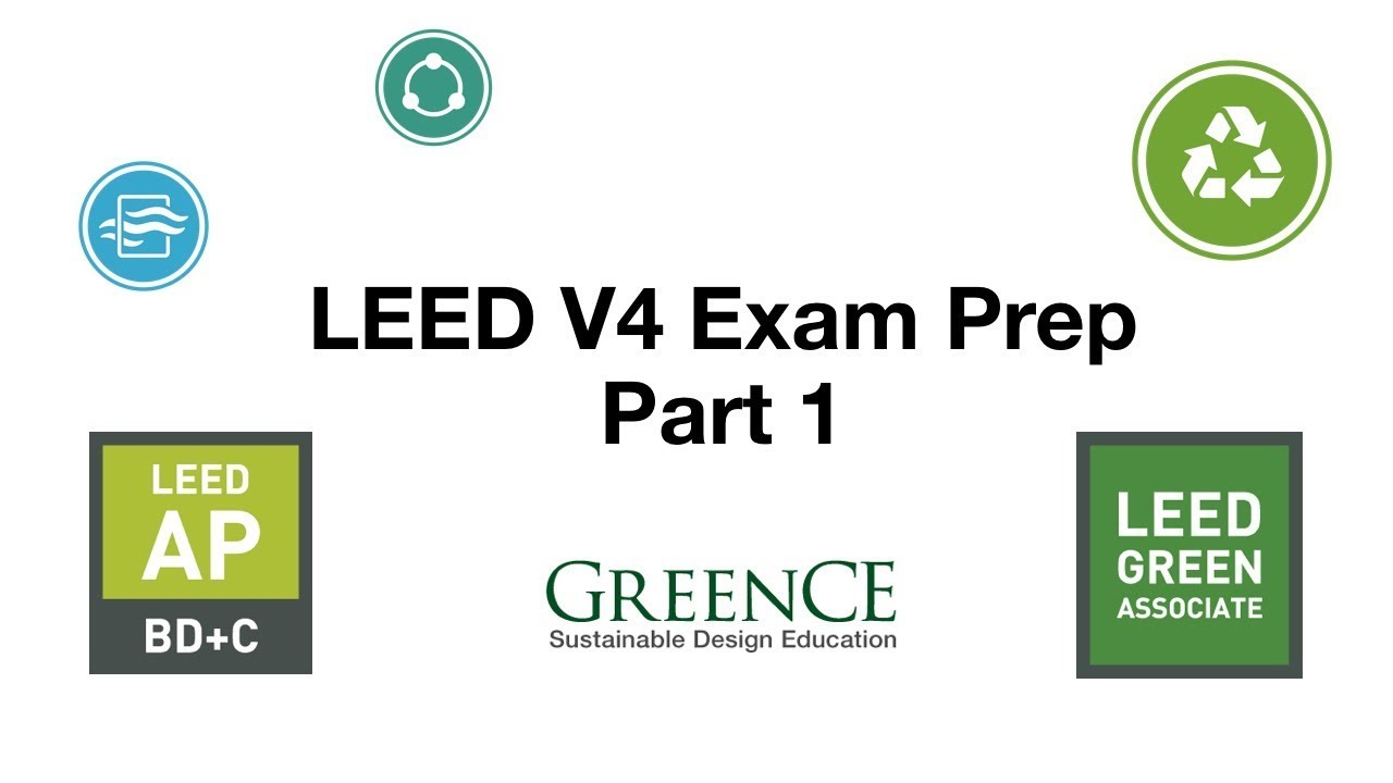 Leed V4 Exam Prep Part 1 Youtube