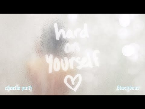 Charlie Puth & blackbear - Hard On Yourself [Official Audio]