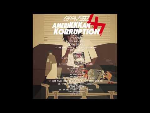 Capital STEEZ - AmeriKKKan Korruption Reloaded & REMASTERED