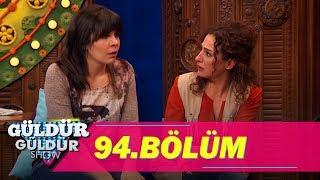 Güldür Güldür Show 94.Bölüm (Tek Parça Full HD)