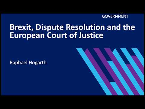Brexit, dispute resolution and the European Court of Justice