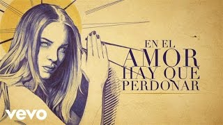 Belinda - En el Amor Hay Que Perdonar (Lyric Video)