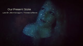 Wav-Legion | Therese Lefèbvre - Our Present State (Original Song)