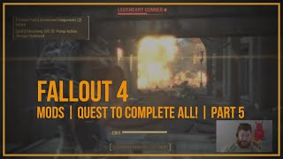 Fallout 4 | MODs | Quest to complete all! | Part 5
