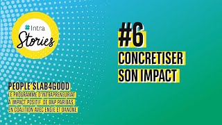 IntraStories #6 : Concrétiser son impact