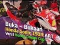 VLOG : Buka Bukaan Honda Sonic 150 Spek Honda Dream Cup ART 2017