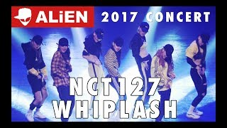 2017 Concert   ALiEN X A FLOW _ NCT127 - Whiplash