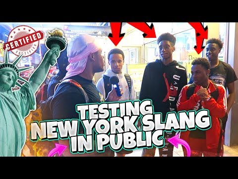 TESTING NEW YORK SLANG IN PUBLIC ON REAL NEW YORKERS!