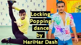 Unseen Locking & Popping Dance Steps by Harihar Dash   Ollywood Hub