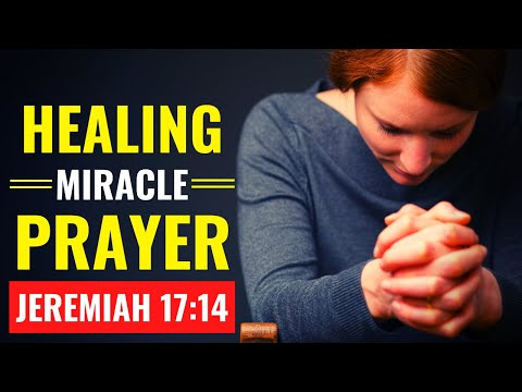 MIRACLE HEALING PRAYER   Heal Me Oh Lord - Divine Healing Belongs To You