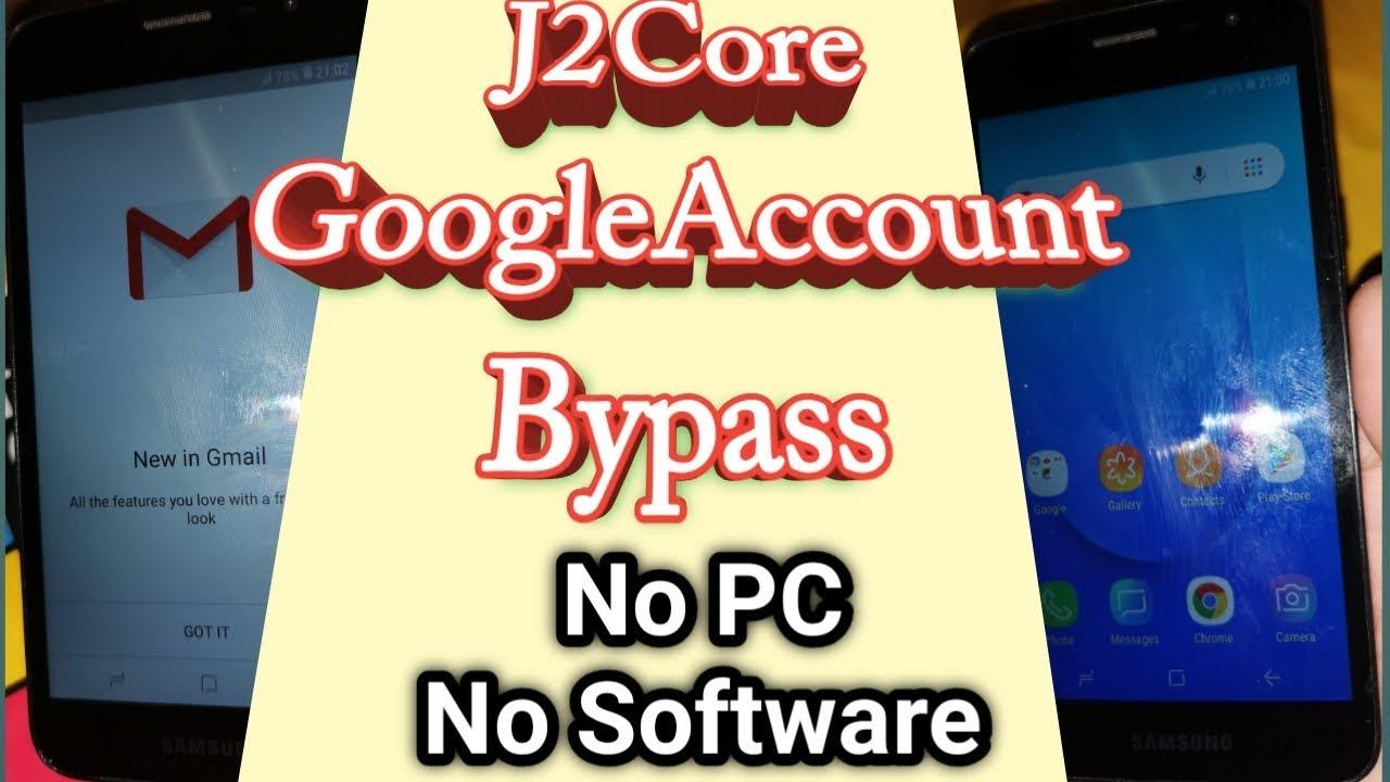 J2 Core Google Account Bypass || Samsung Galaxy J2 Core Frp Bypass ||  SM-J260F FRP Unlock No PC ||
