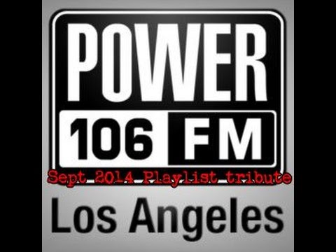 Power 106 Playlist Tribute Mix