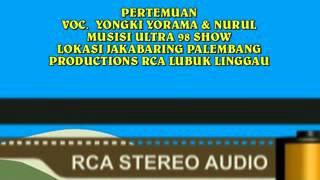Ultra 98 Musik Palembang-Yongki &Nurul-Jakabaring(RCA_Audio Stereo Linggau)