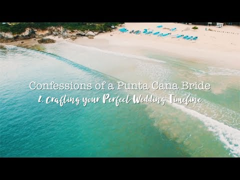 CONFESSIONS OF A PUNTA CANA BRIDE: 2. Crafting Your Perfect Wedding Timeline