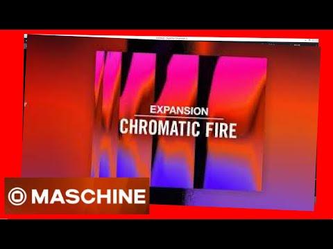 CHROMATIQUE FIRE Demo Expansion Techno, Hip Hop,Electrique de native Instruments maschine et battery