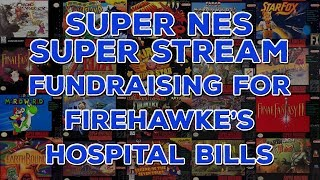 Midnight Super NES Super Stream (FOR CHARITY!)