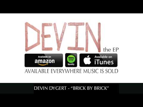 Devin Dygert - Brick By Brick (Official Audio)