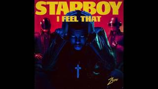 I Feel That Starboy The Weeknd Ft. Daft Punk Zeion Mashup