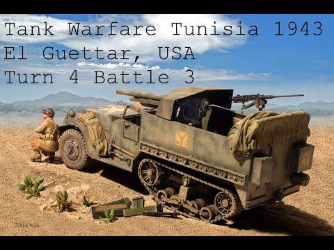 Tank Warfare Tunisia 1943 El Guettar USA Turn 4 Battle 3 |
