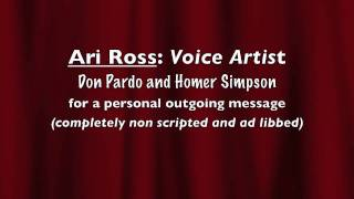 Ari Ross: Voice Artist-Don Pardo and Homer Simpson-Message Machine