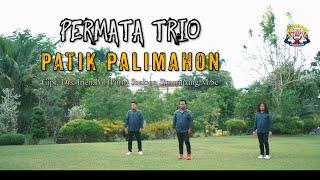 PERMATA TRIO - PATIK PALIMAHON - LAGU BATAK HITS 2021 - GIDEON MUSIC PRODUCTION