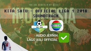 Kita Satu Official Liga 1 Soundtrack DamaiSuporterIndonesia