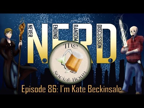 NERD Ep. 86: I'm Kate Beckinsale