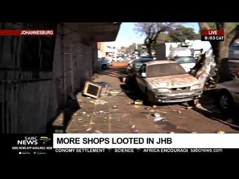 UPDATE: Shops looted in Johannesburg
