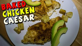 Healthy Baked Chicken Caesar Recipe