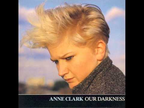 Our Darkness extended  Anne Clark