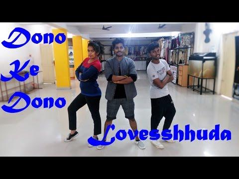 Dono Ke Dono dance video   Loveshhuda  Neha Kakkar   Arun Vibrato Choreography