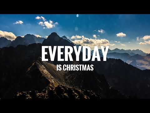 Sia - Everyday Is Christmas (Lyrics)